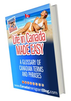 Life in Canada Made Easy